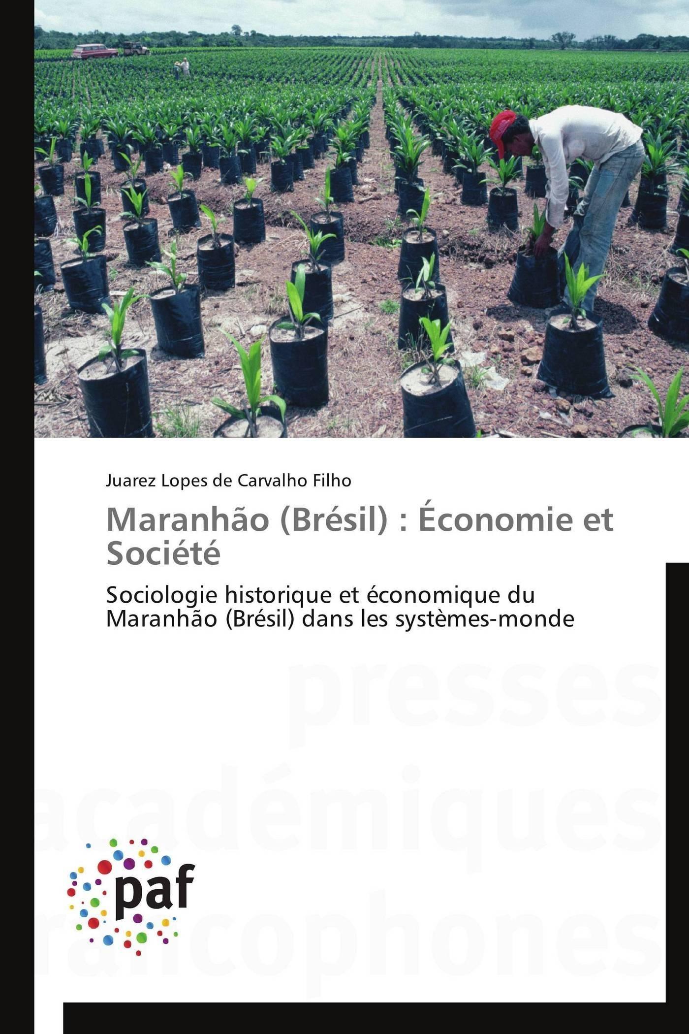 MARANHAO (BRESIL) : ECONOMIE ET SOCIETE