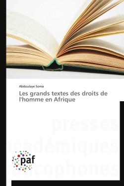LES GRANDS TEXTES DES DROITS DE L'HOMME EN AFRIQUE
