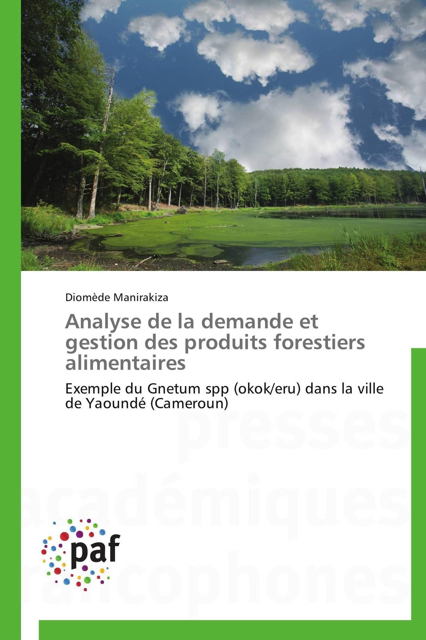 ANALYSE DE LA DEMANDE ET GESTION DES PRODUITS FORESTIERS ALIMENTAIRES