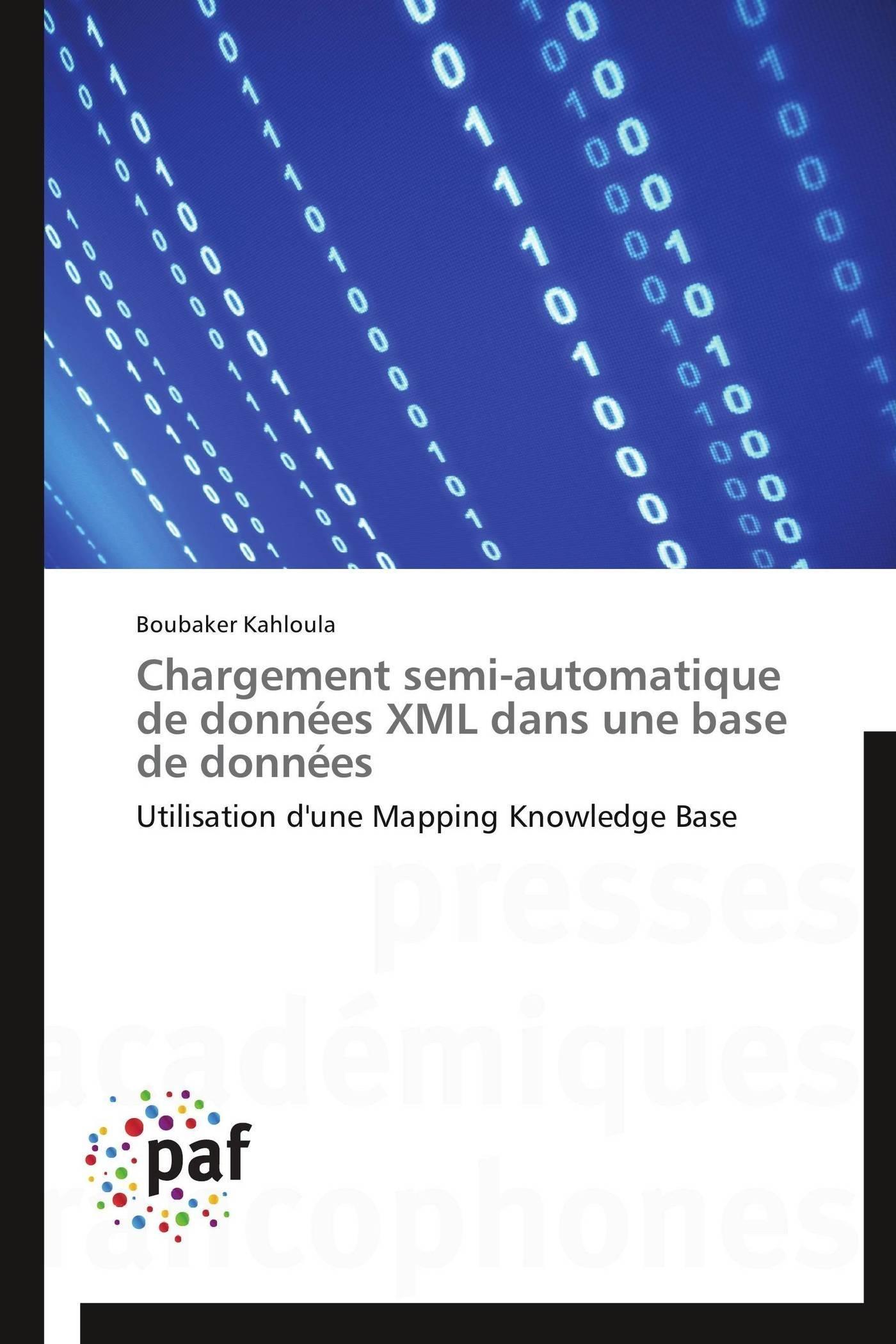 CHARGEMENT SEMI-AUTOMATIQUE DE DONNEES XML DANS UNE BASE DE DONNEES