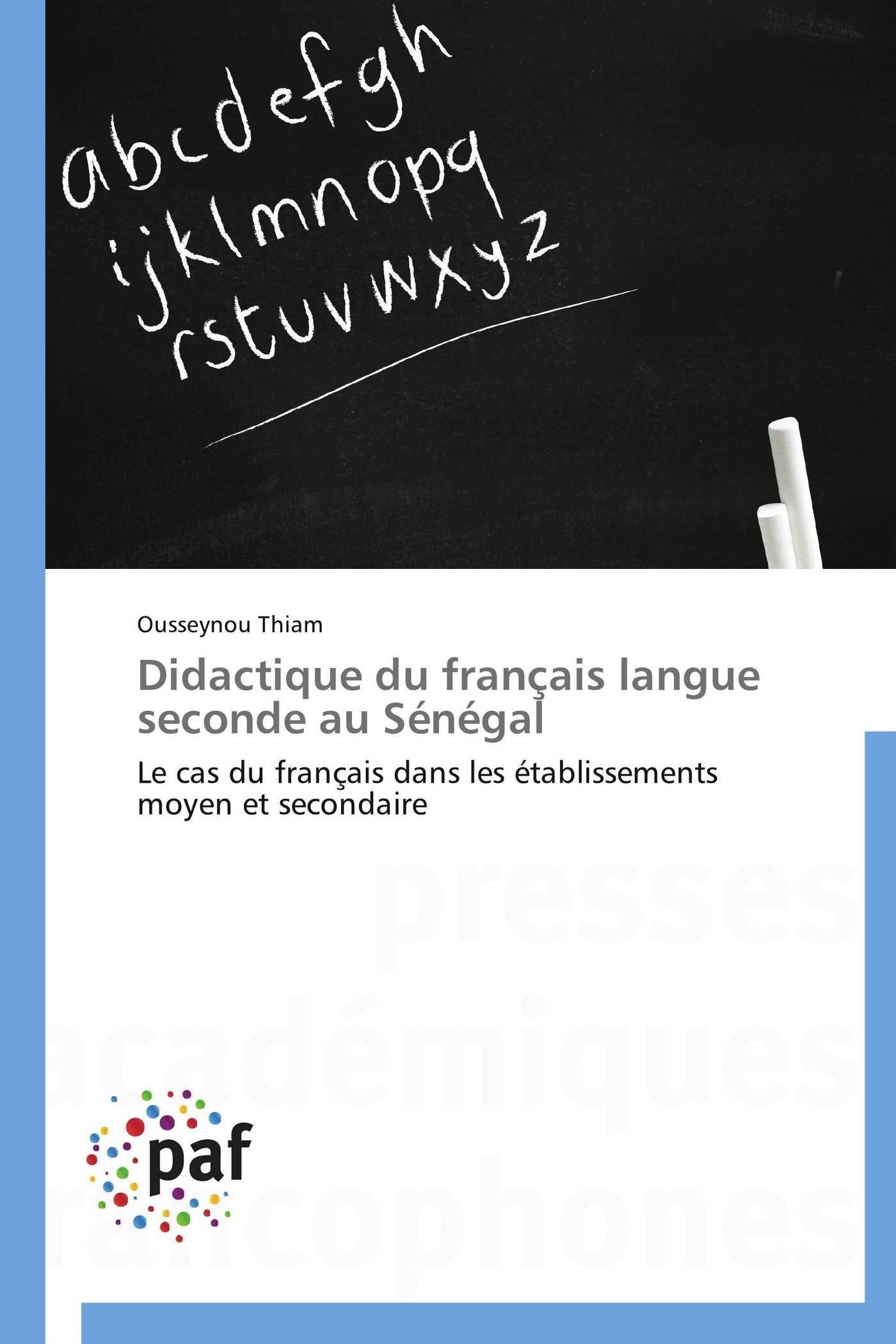 DIDACTIQUE DU FRANCAIS LANGUE SECONDE AU SENEGAL
