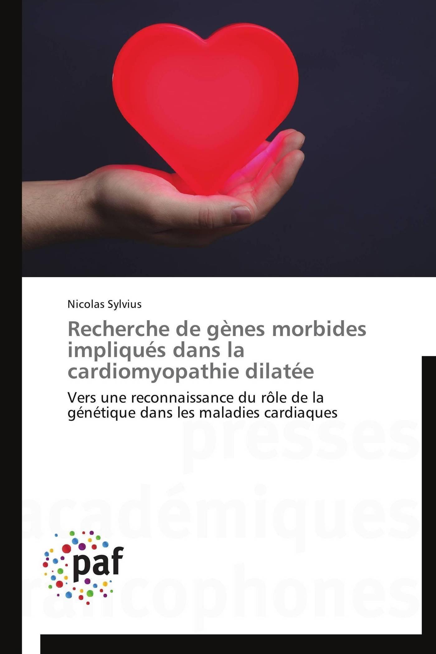 RECHERCHE DE GENES MORBIDES IMPLIQUES DANS LA CARDIOMYOPATHIE DILATEE