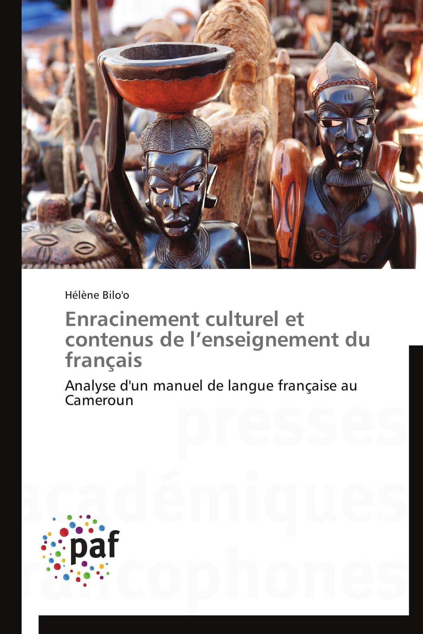ENRACINEMENT CULTUREL ET CONTENUS DE L ENSEIGNEMENT DU FRANCAIS