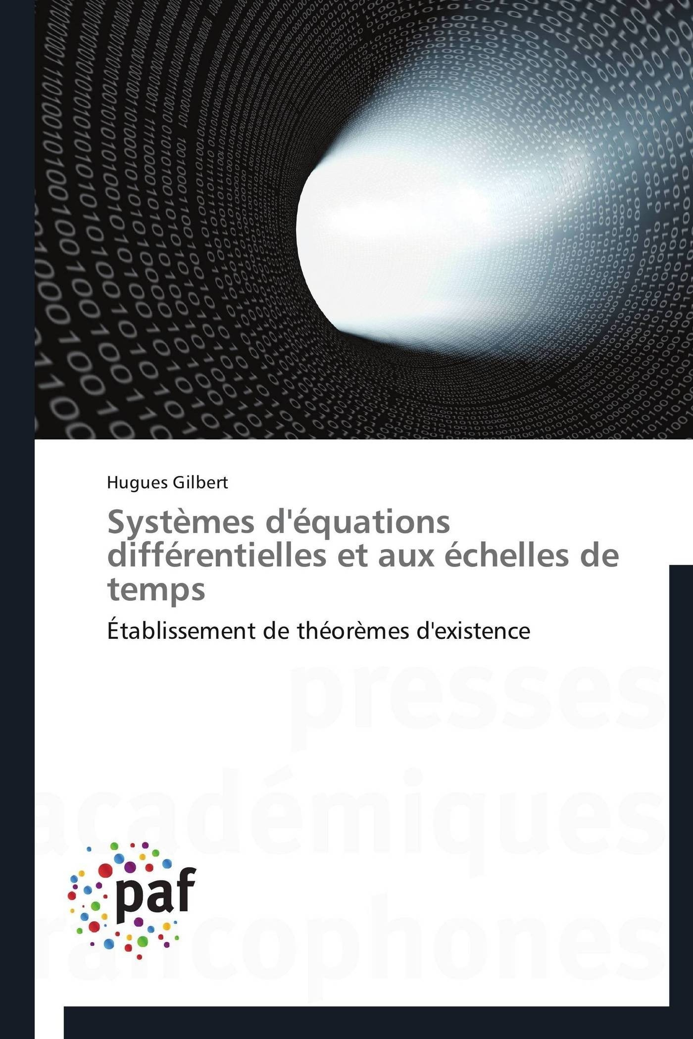 SYSTEMES D'EQUATIONS DIFFERENTIELLES ET AUX ECHELLES DE TEMPS