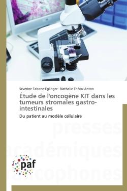 ETUDE DE L'ONCOGENE KIT DANS LES TUMEURS STROMALES GASTRO-INTESTINALES