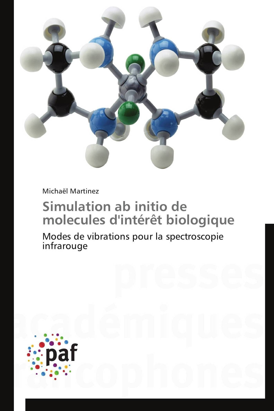 SIMULATION AB INITIO DE MOLECULES D'INTERET BIOLOGIQUE
