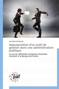 APPROPRIATION D'UN OUTIL DE GESTION DANS UNE ADMINISTRATION PUBLIQUE