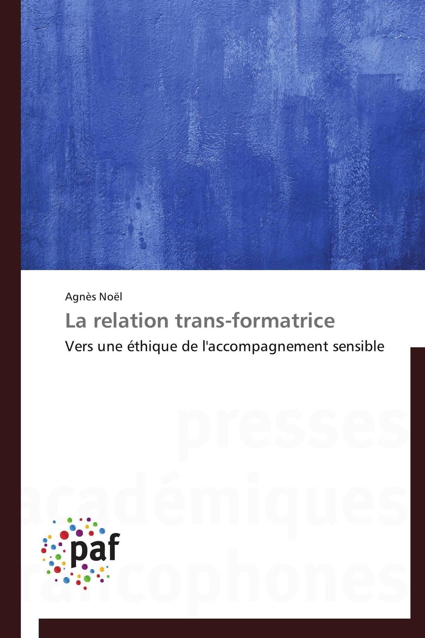LA RELATION TRANS-FORMATRICE