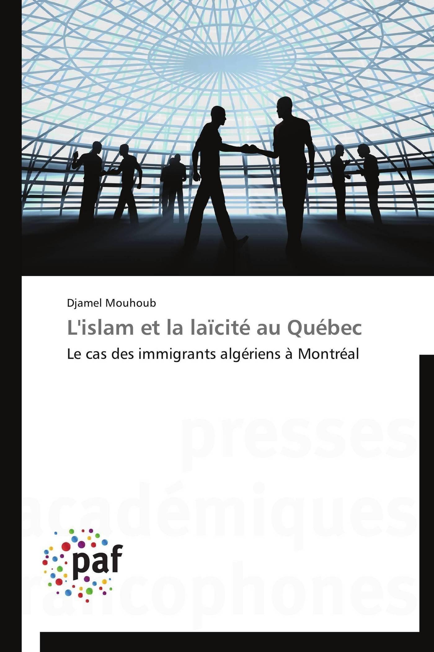 L'ISLAM ET LA LAICITE AU QUEBEC