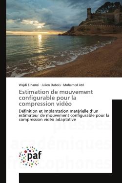 ESTIMATION DE MOUVEMENT CONFIGURABLE POUR LA COMPRESSION VIDEO