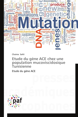 ETUDE DU GENE ACE CHEZ UNE POPULATION MUCOVISCIDOSIQUE TUNISIENNE