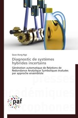 DIAGNOSTIC DE SYSTEMES HYBRIDES INCERTAINS