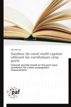 SONDEUR DE CANAL MULTI-CAPTEUR UTILISANT LES CORRELATEURS CINQ-PORTS