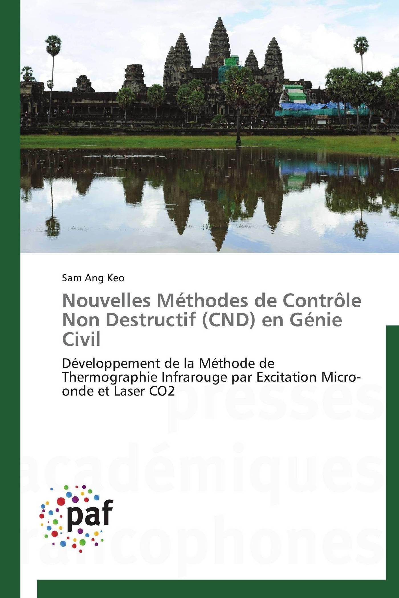 NOUVELLES METHODES DE CONTROLE NON DESTRUCTIF (CND) EN GENIE CIVIL