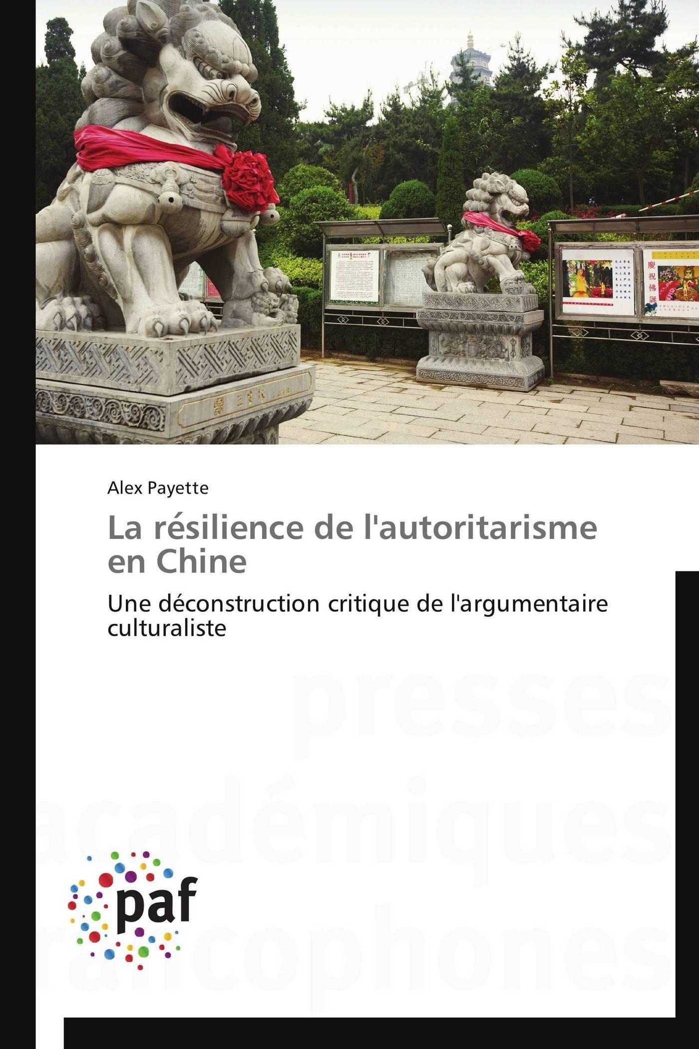 LA RE SILIENCE DE L'AUTORITARISME EN CHINE