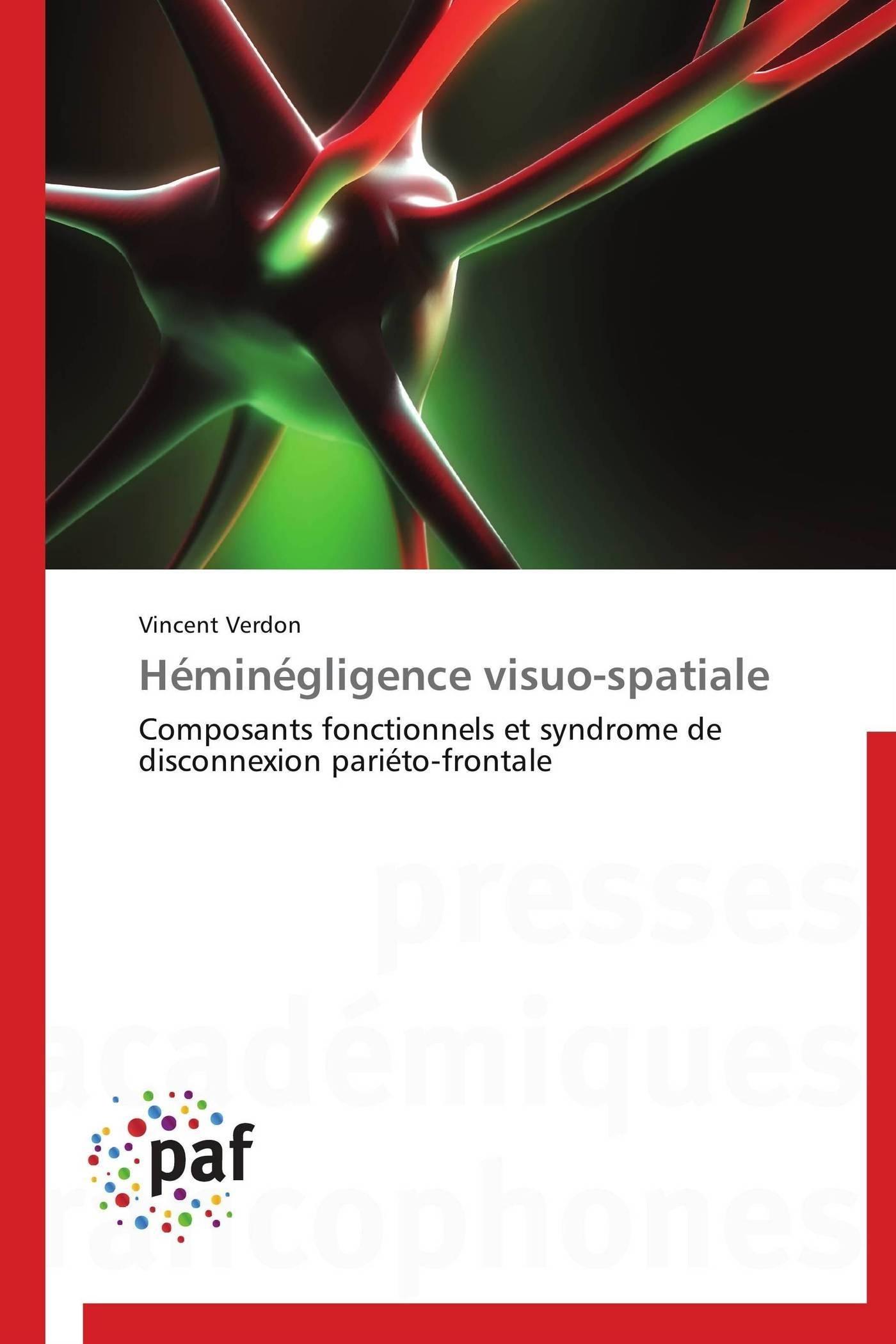 HEMINEGLIGENCE VISUO-SPATIALE