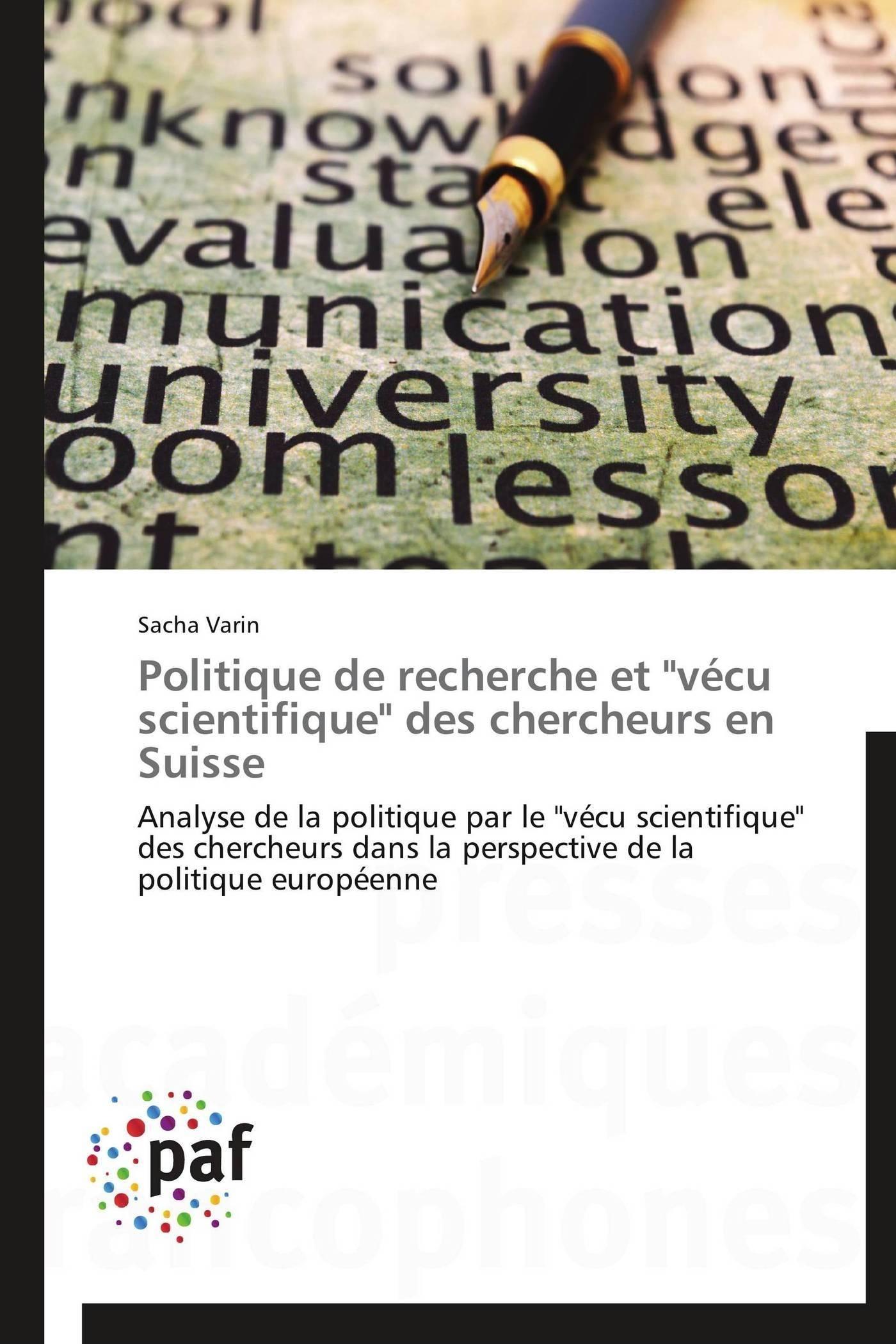 """POLITIQUE DE RECHERCHE ET """"VECU SCIENTIFIQUE"""" DES CHERCHEURS EN SUISSE"""