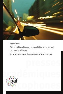 MODELISATION, IDENTIFICATION ET OBSERVATION