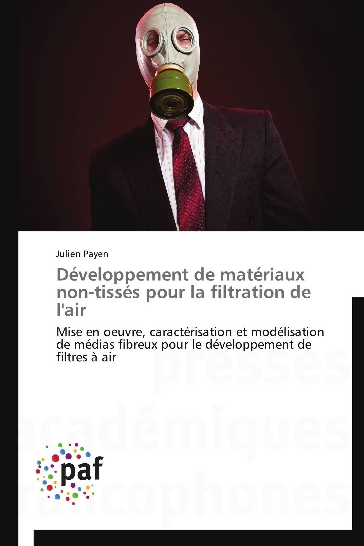 DEVELOPPEMENT DE MATERIAUX NON-TISSES POUR LA FILTRATION DE L'AIR
