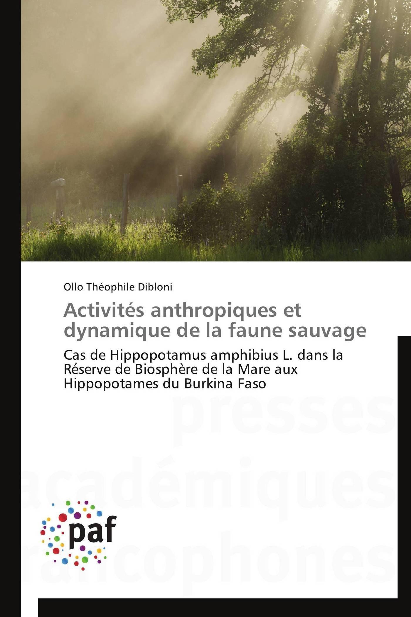 ACTIVITES ANTHROPIQUES ET DYNAMIQUE DE LA FAUNE SAUVAGE