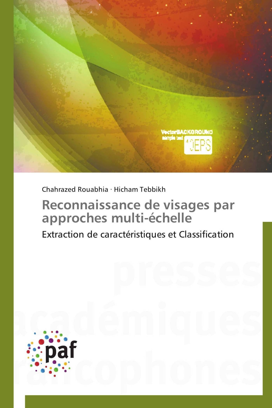 RECONNAISSANCE DE VISAGES PAR APPROCHES MULTI-ECHELLE