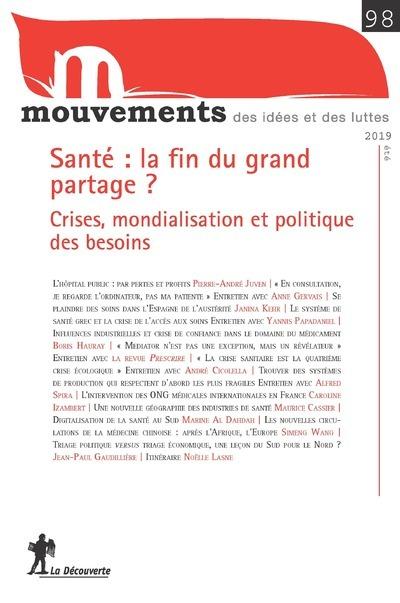 REVUE MOUVEMENTS NUMERO 98 SANTE, LA FIN DU GRAND PARTAGE ? - CRISES, MONDIALISATION ET POLITIQUE DE