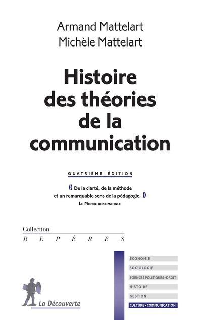 HISTOIRE DES THEORIES DE LA COMMUNICATION
