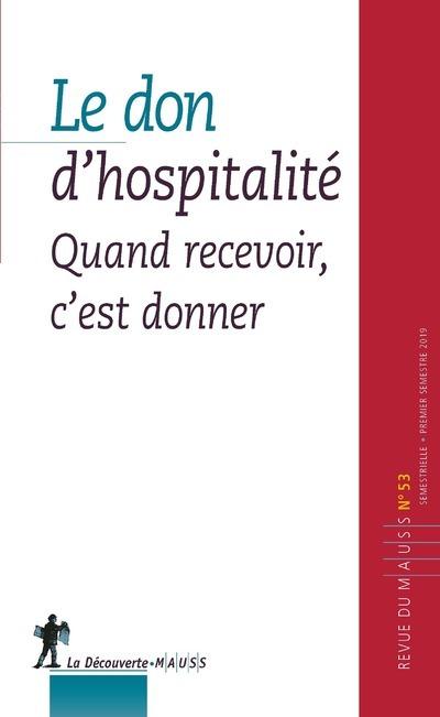 53. LE DON D'HOSPITALITE - QUAND RECEVOIR, C'EST DONNER