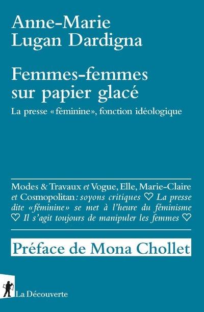 """FEMMES-FEMMES SUR PAPIER GLACE - LA PRESSE """"FEMININE"""", FONCTION IDEOLOGIQUE"""