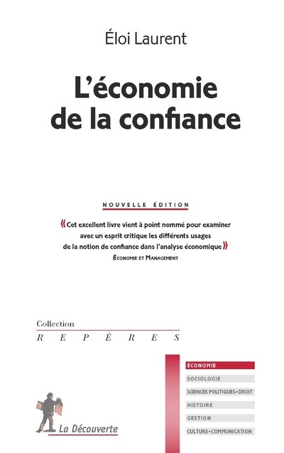 L'ECONOMIE DE LA CONFIANCE -NOUVELLE EDITION-