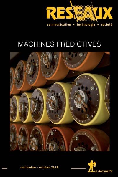 REVUE RESEAUX VOLUME 36-211/2018 : MACHINES PREDICTIVES