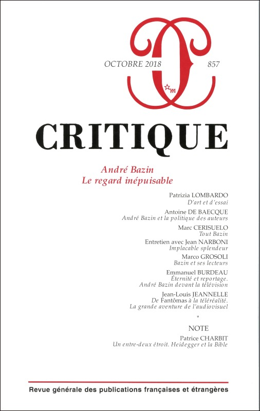 CRITIQUE 857 : ANDRE BAZIN LE REGARD INEPUISABLE