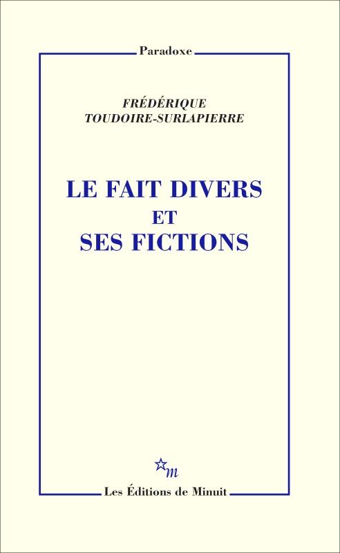 LE FAIT DIVERS ET SES FICTIONS