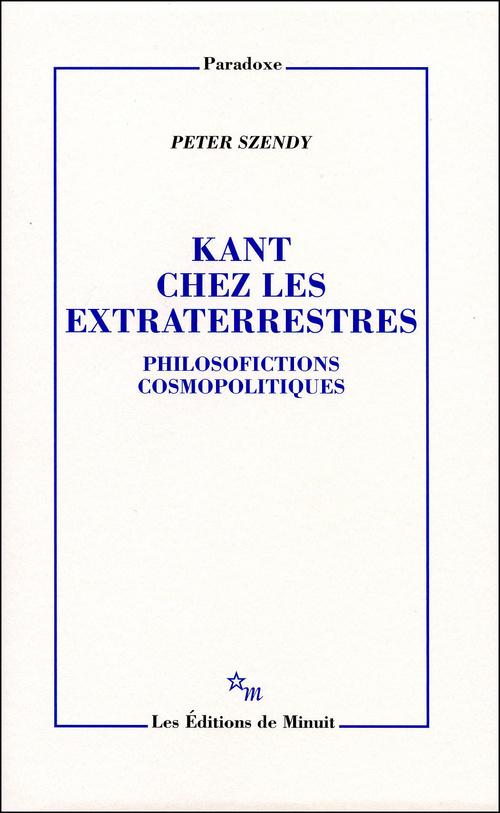KANT CHEZ LES EXTRATERRESTRES PHILOSOFICTIONS COSMOPOLITIQUES