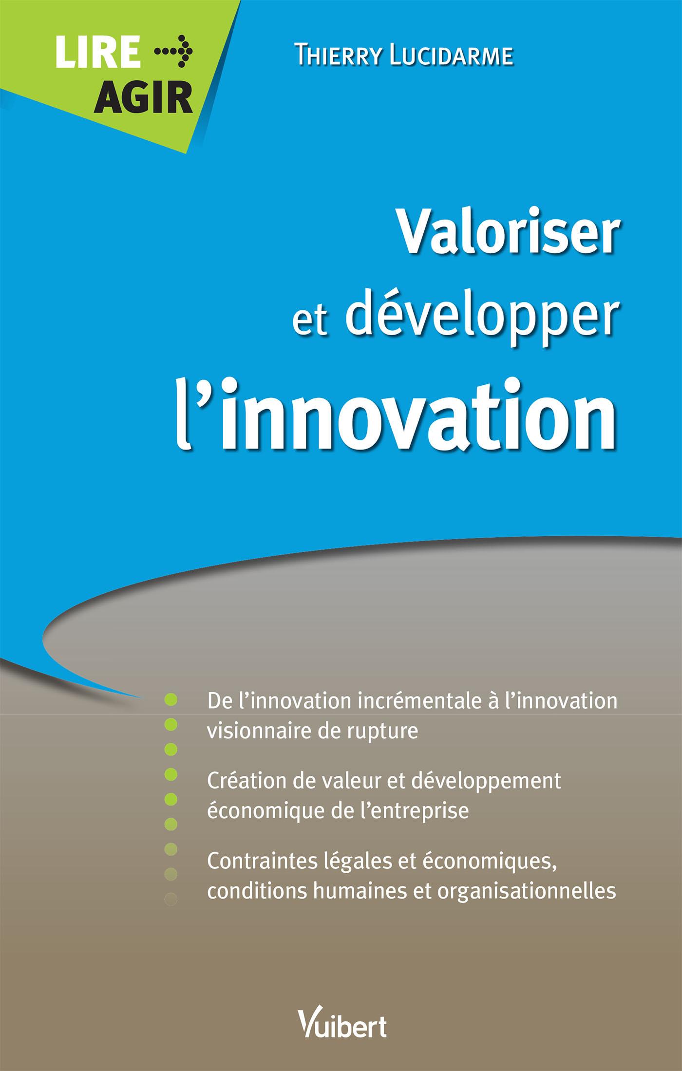 VALORISER ET DEVELOPPER L'INNOVATION