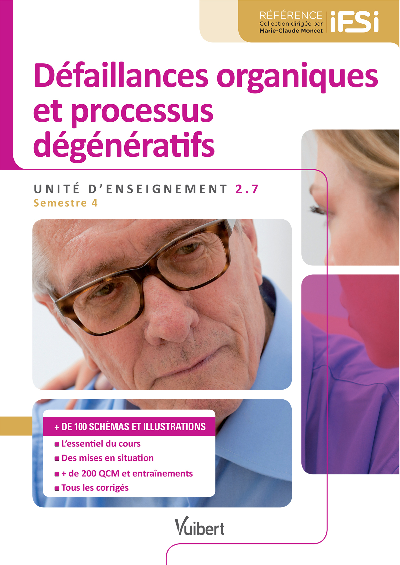 UE 2.7 DEFAILLANCES ORGANIQUES ET PROCESSUS DEGENERATIFS