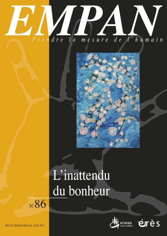 EMPAN 086 - L'INATTENDU DU BONHEUR