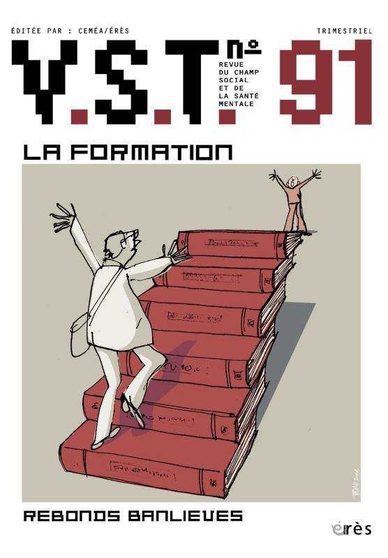 VST 091 - LA FORMATION: UNE CLINIQUE DE L'EXPERIENCE