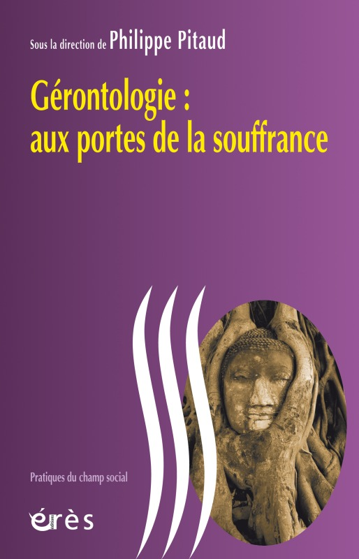 GERONTOLOGIE AUX PORTES DE LA SOUFFRANCE