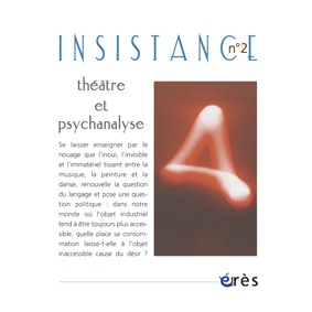 INSISTANCE 02 - THEATRE ET PSYCHANALYSE