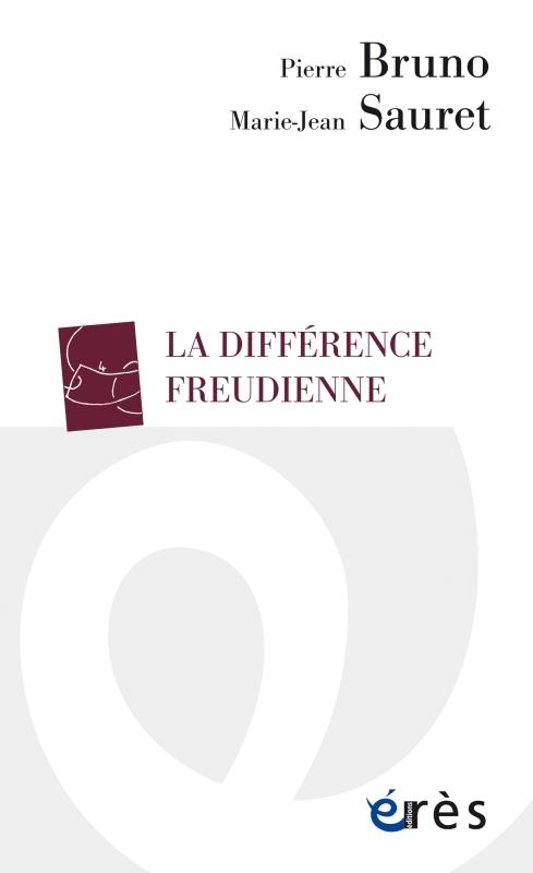 LA DIFFERENCE FREUDIENNE