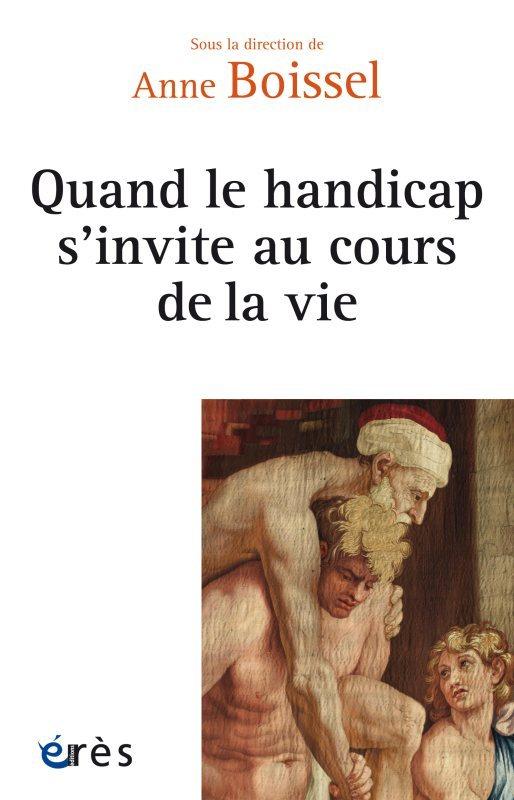 QUAND LE HANDICAP S'INVITE AU COURS DE LA VIE