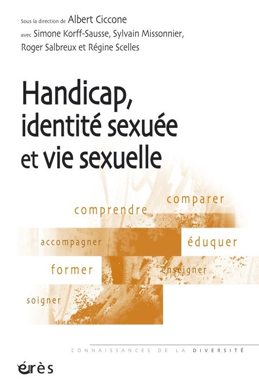HANDICAP, IDENTITE SEXUEE ET VIE SEXUELLE