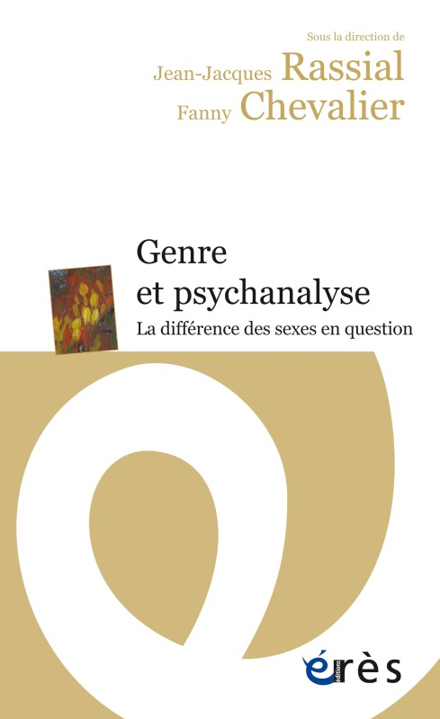 GENRE ET PSYCHANALYSE LA DIFFERENCE DES SEXES EN QUESTION