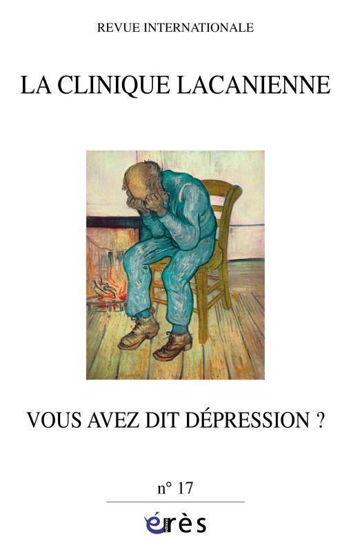 CLINIQUE LACANIENNE 17 - LA DEPRESSION