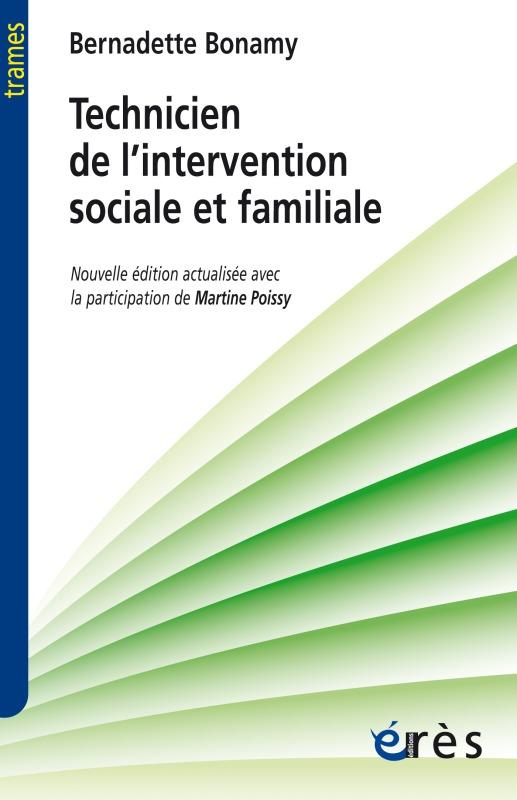 TECHNICIEN DE L'INTERVENTION SOCIALE ET FAMILIALE UN TRAVAILLEUR SOCIAL DE PROXIMITE