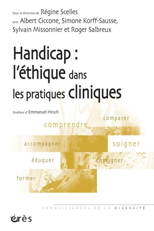 HANDICAP : L'ETHIQUE DANS LES PRATIQUES CLINIQUES