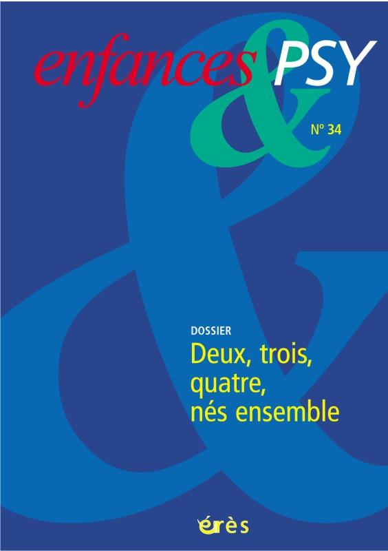 ENFANCES & PSY 034 - DEUX, TROIS, QUATRE...NES ENSEMBLE