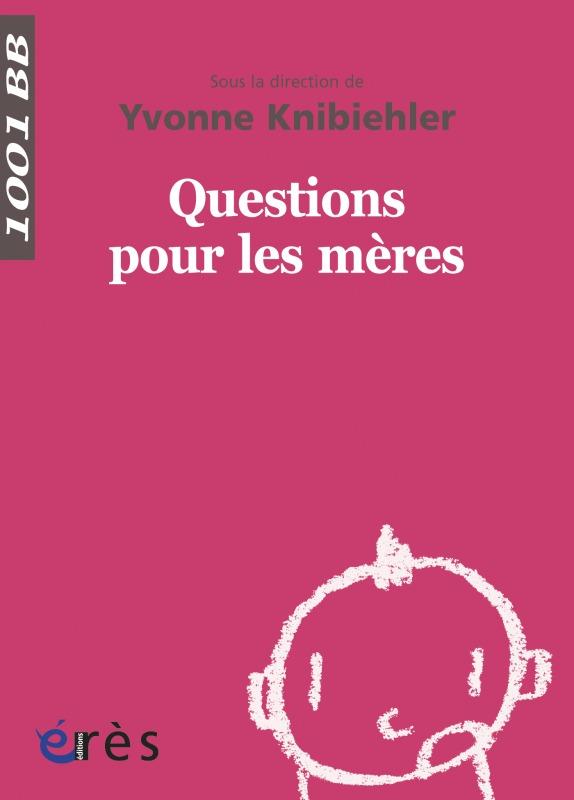QUESTIONS POUR LES MERES