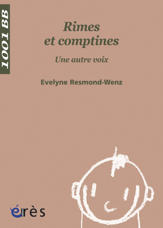 1001 BB 057 - RIMES ET COMPTINES. UNE AUTRE VOIX